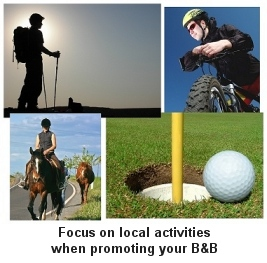 Focus on local activities when promoting your B&B